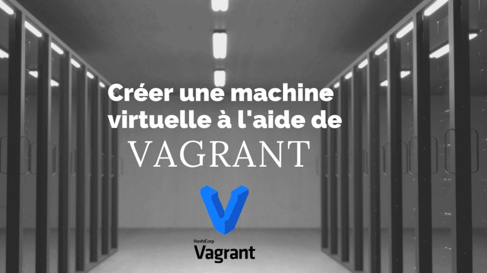 machine virtuelle vagrant