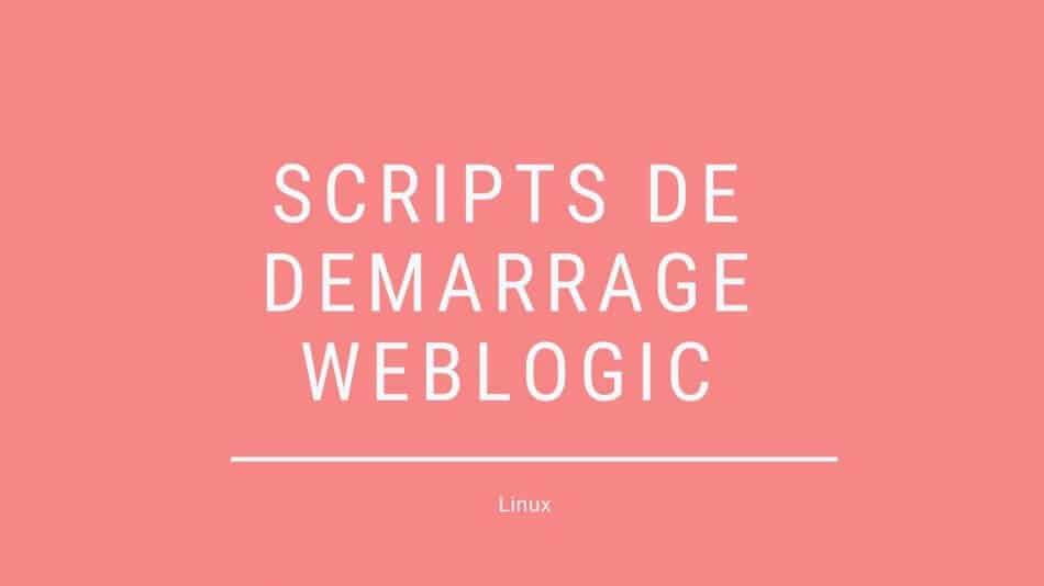 image de fond scripts WebLogic